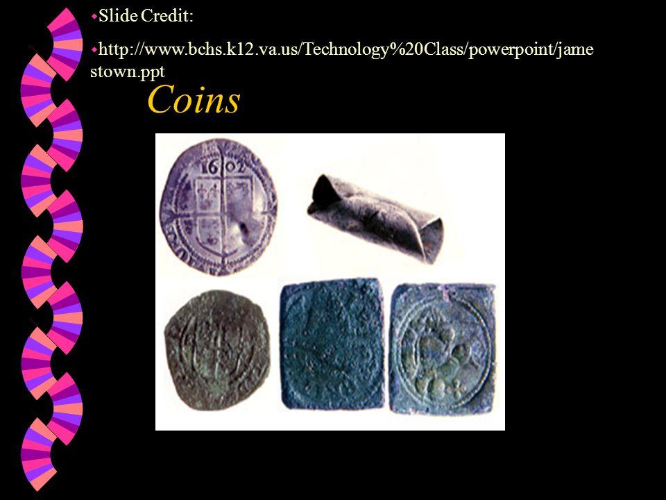 Weapons Gun Powder Holder Arrow Heads w Slide Credit: w http://www.bchs.k12.va.us/Technology%20Class/powerpoint/jam estown.ppt