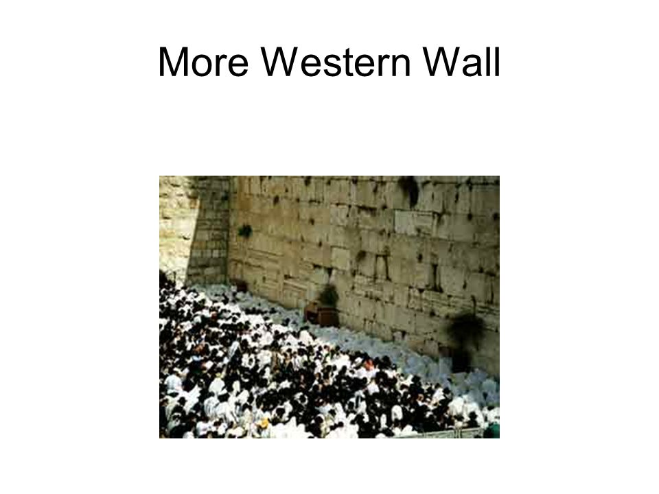 More Western Wall