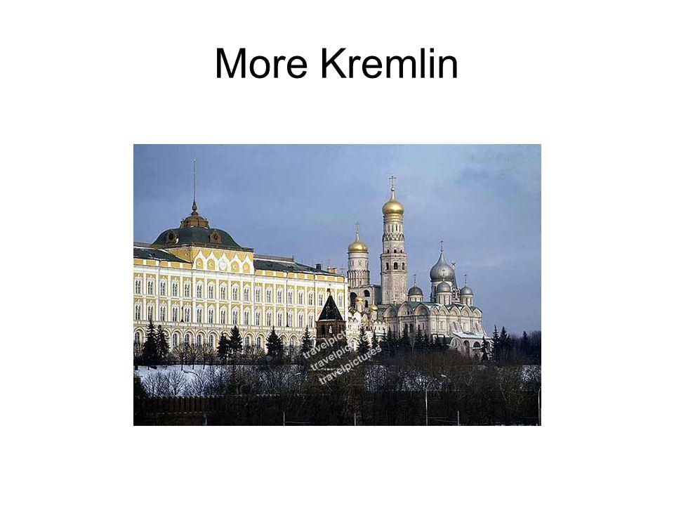 More Kremlin