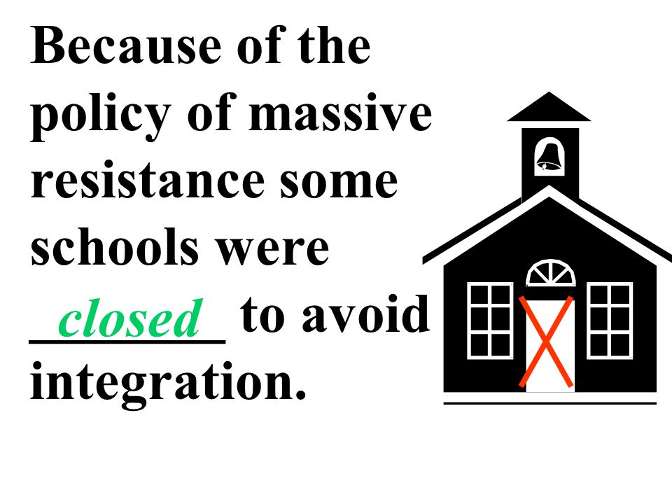 The policy of massive resistance failed and Virginias public schools were _________. integrated