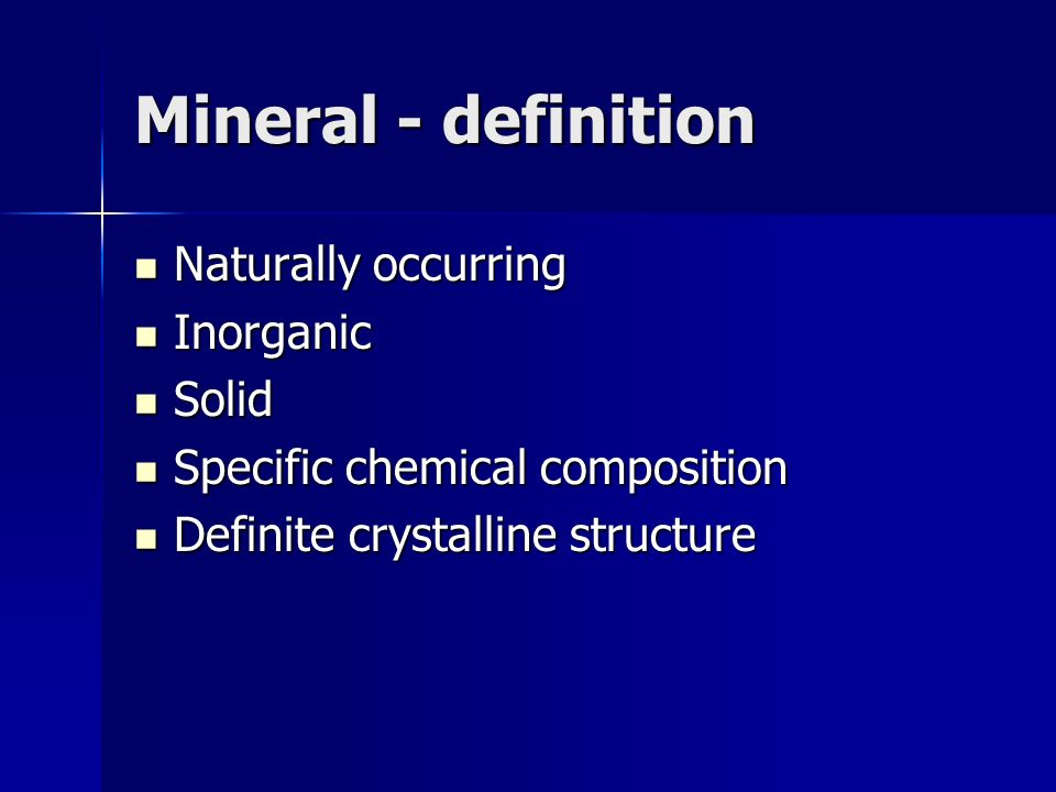 Mineral Systems If space is not restricted, a mineral will exhibit a crystal pattern with a definite number of sides and specific angles.
