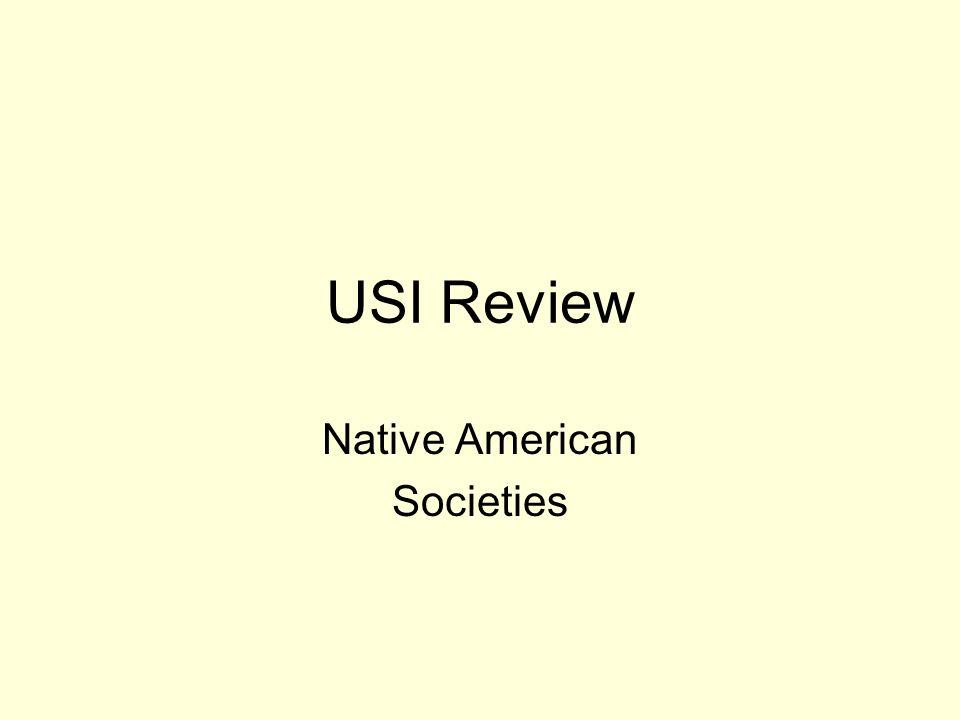 USI Review Native American Societies