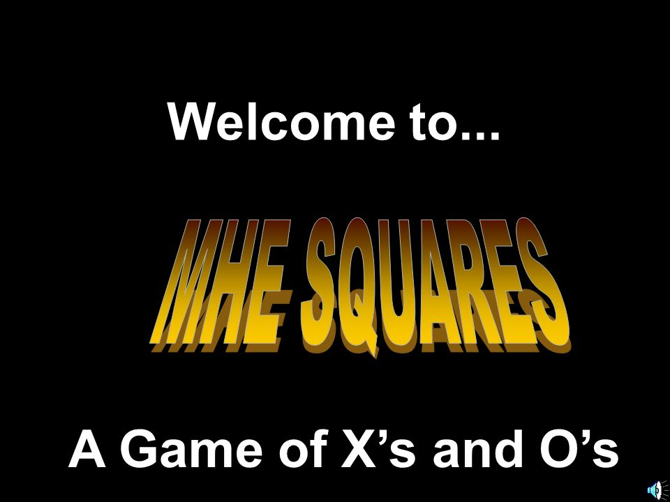 Welcome to... A Game of Xs and Os