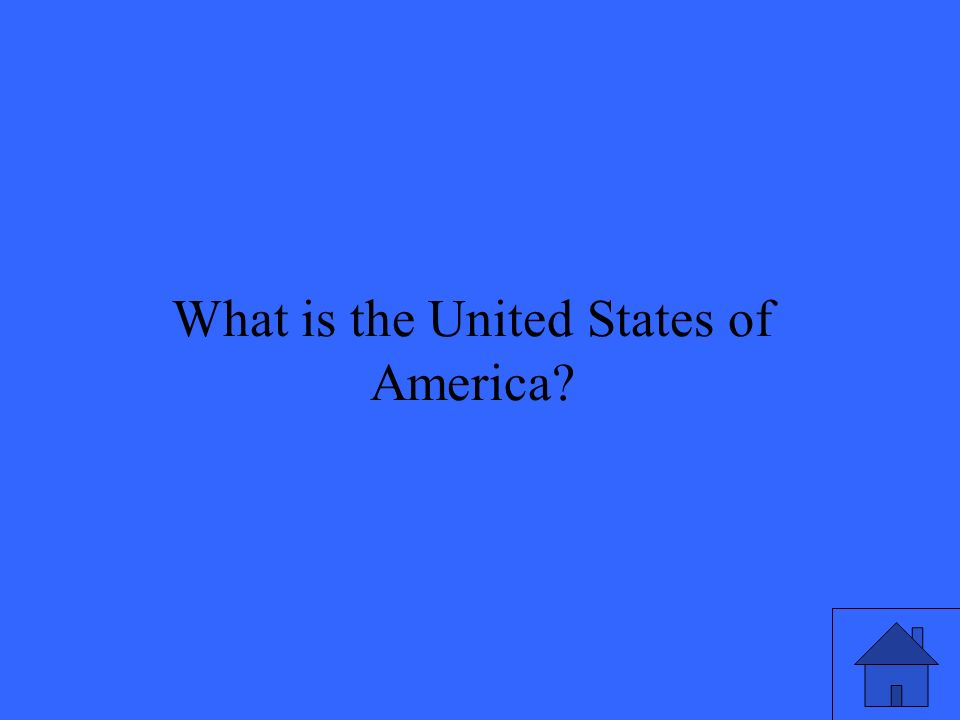 21 What is the United States of America?