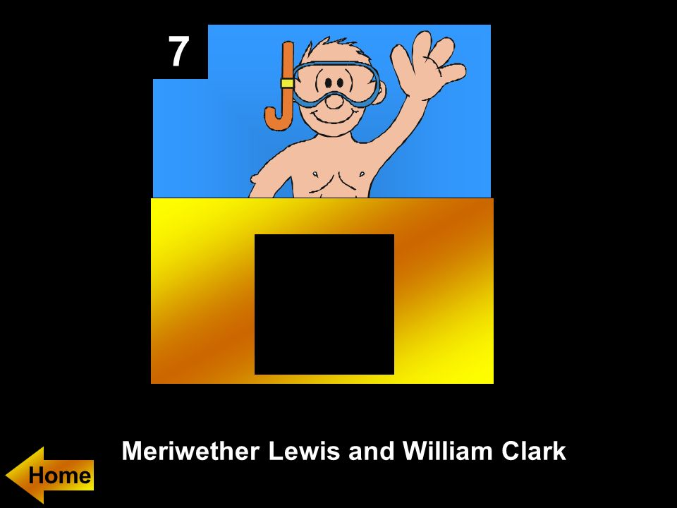 7 Meriwether Lewis and William Clark
