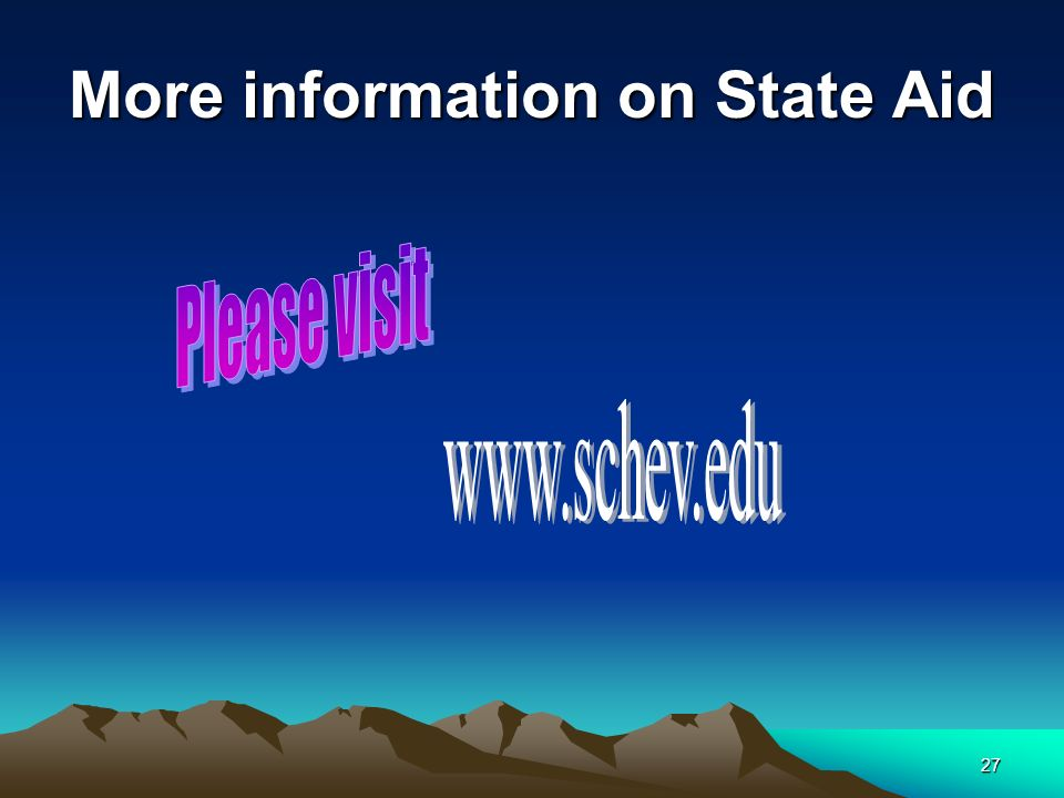 27 More information on State Aid