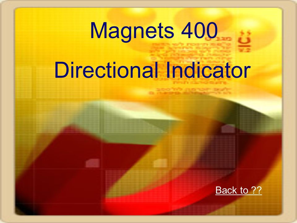 Magnets 400 Directional Indicator Back to