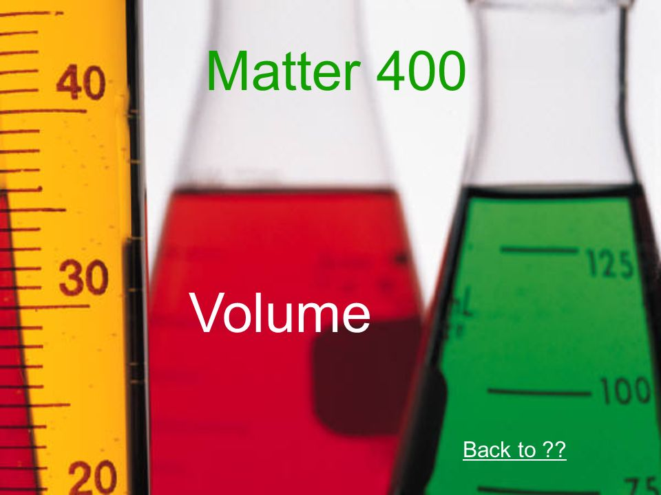 Matter 400 Volume Back to