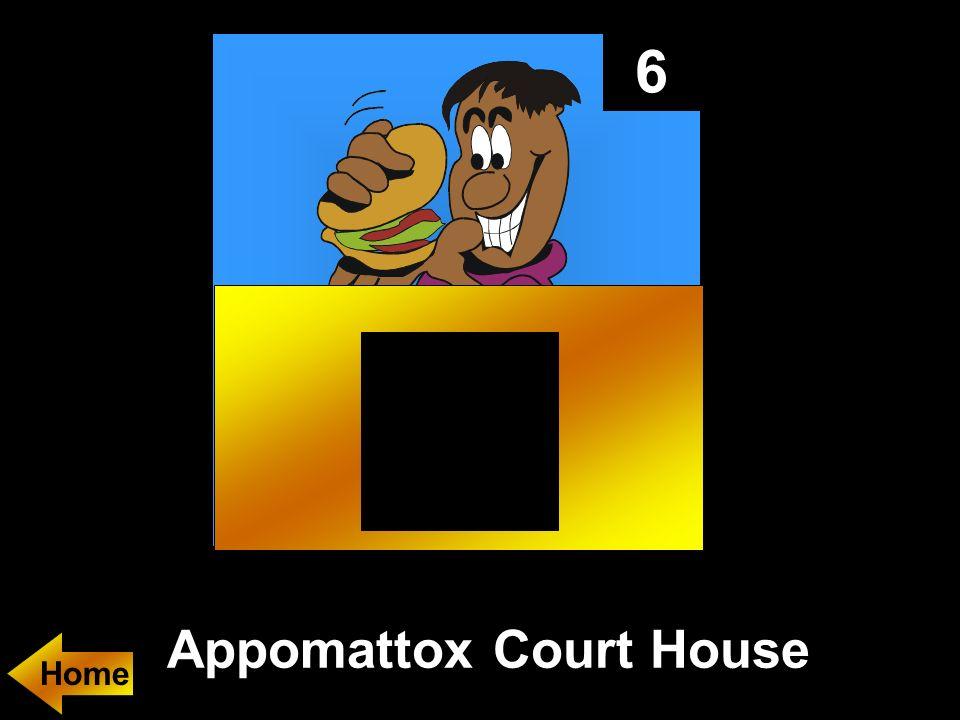 6 Appomattox Court House