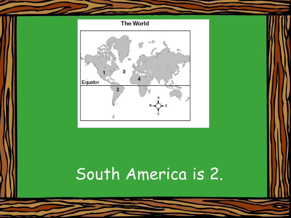 South America is 2.
