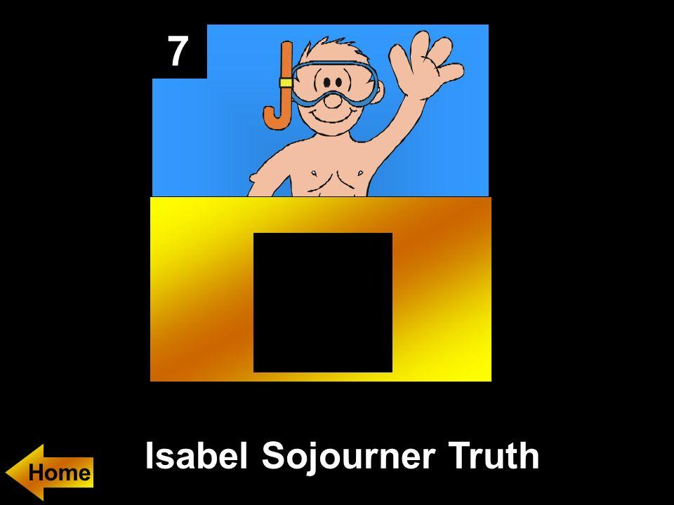 7 Isabel Sojourner Truth