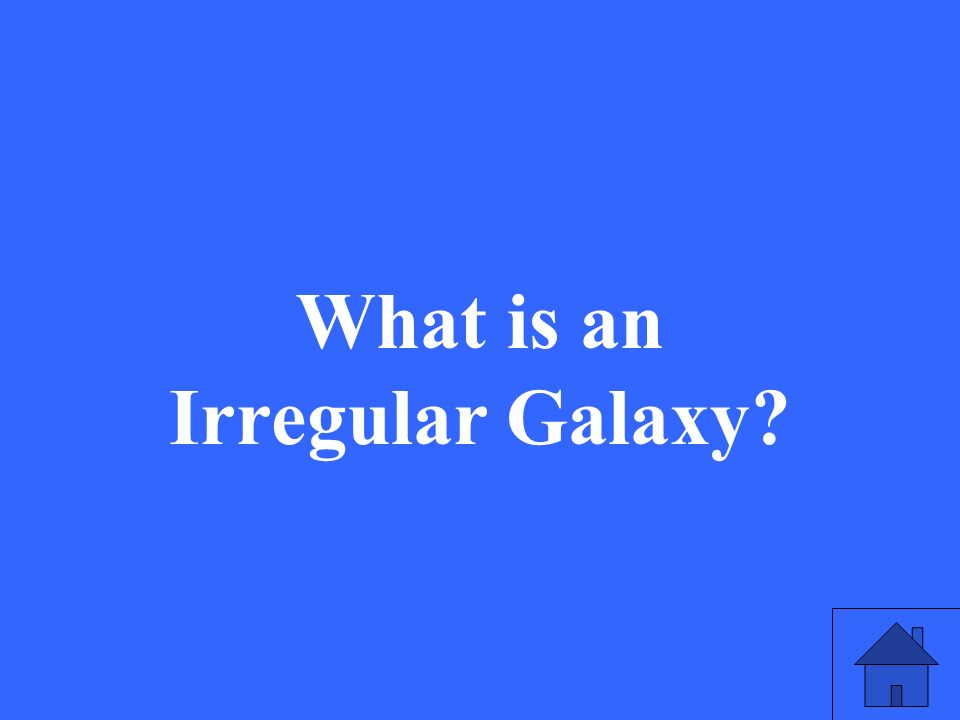 What is an Irregular Galaxy?