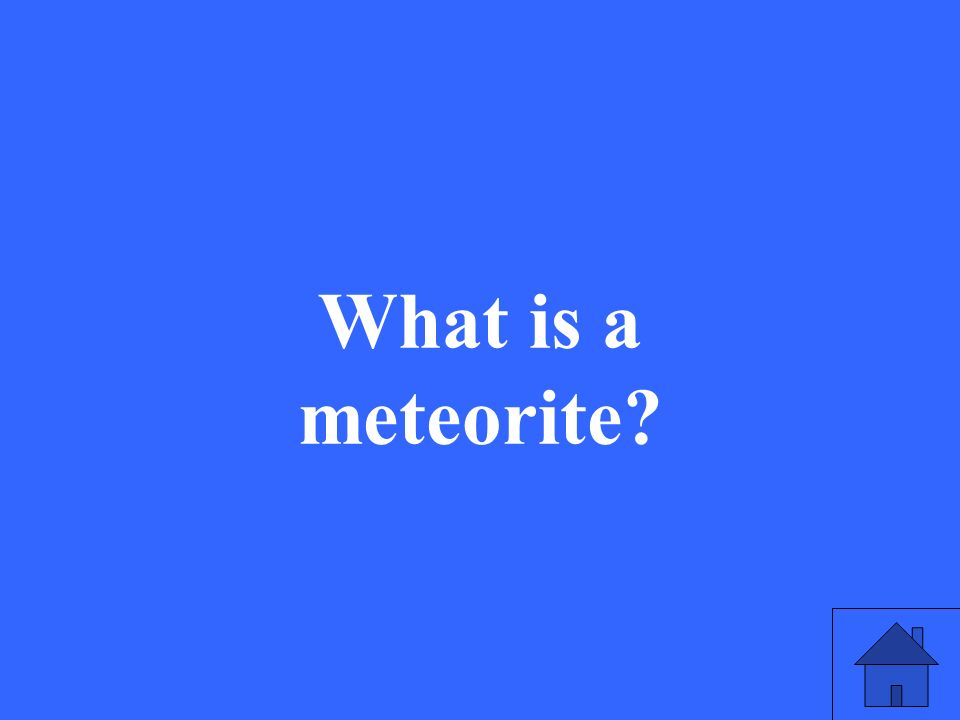 What is a meteorite