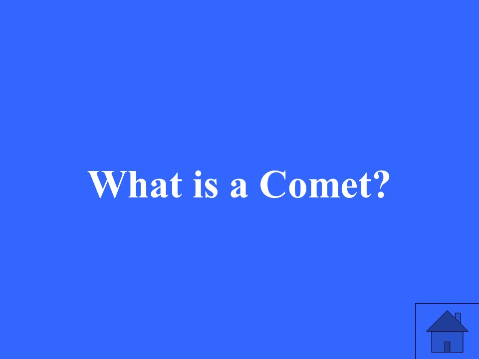 What is a Comet