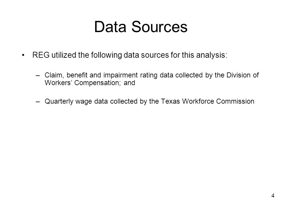 4 Data Sources REG utilized the following data sources for this analysis: –Claim, benefit and impairment rating data collected by the Division of Work