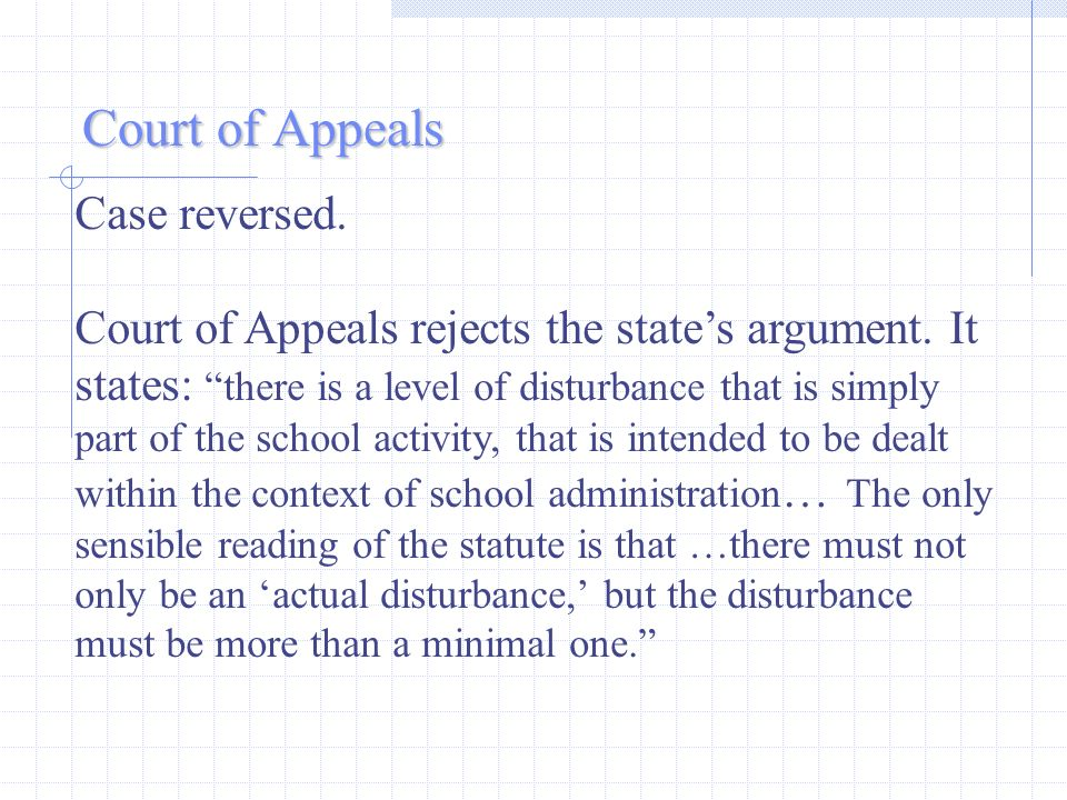 Case reversed. Court of Appeals rejects the states argument.