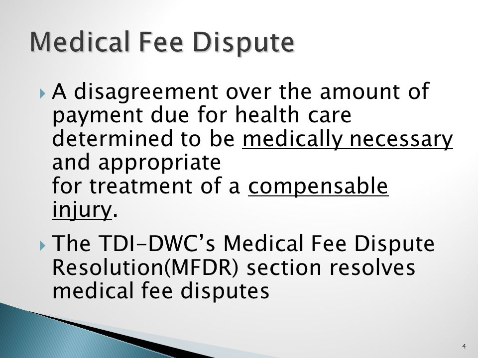 A disagreement over the amount of payment due for health care determined to be medically necessary and appropriate for treatment of a compensable inju