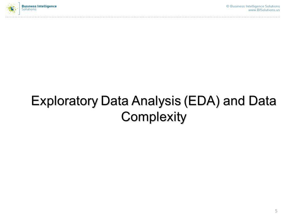 5 Exploratory Data Analysis (EDA) and Data Complexity