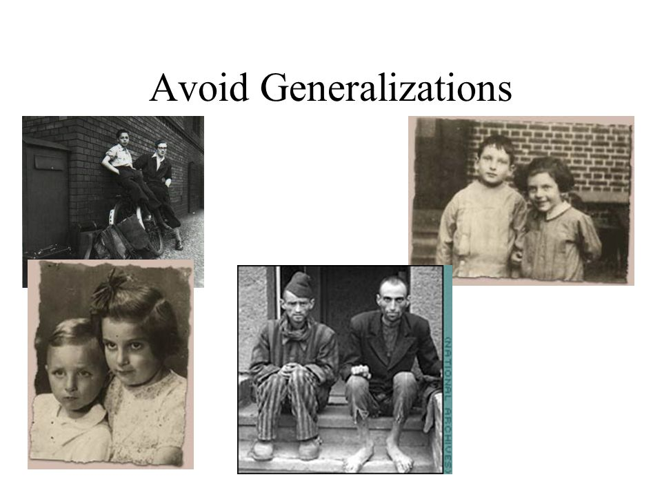 Avoid Generalizations