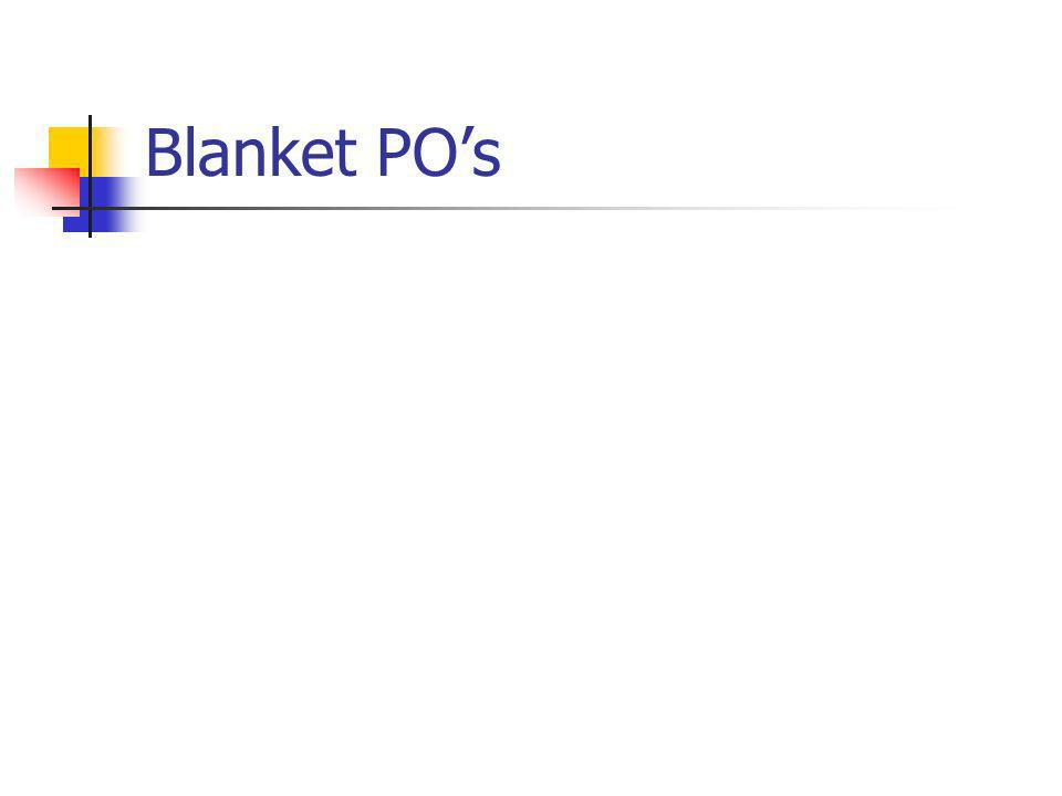 Blanket POs
