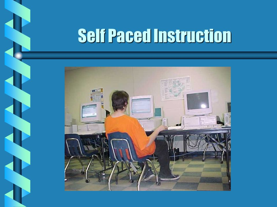 Self Paced Instruction