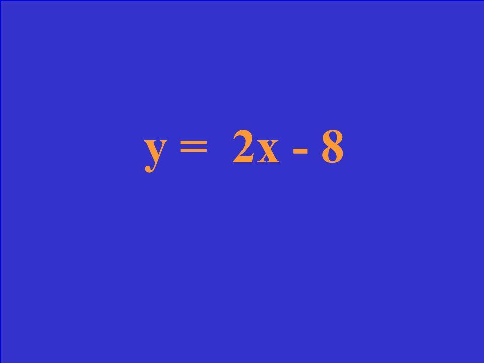 Perpendicular to y = - ½ x + 11 with y-intercept = -8