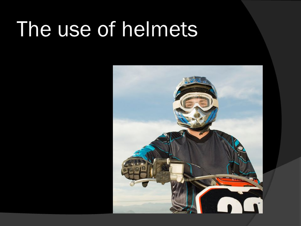 The use of helmets