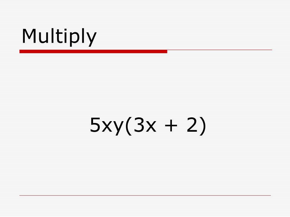 Multiply 3x(x + 5)