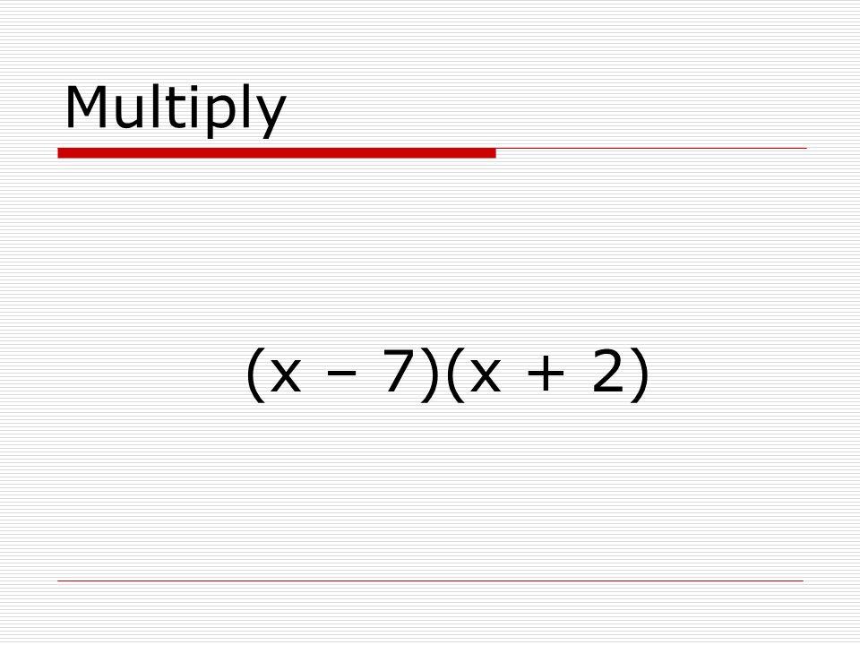 Multiply (x + 5)(x + 3)