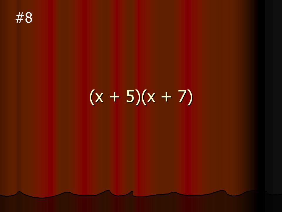 (x - 8)(x + 3) #7