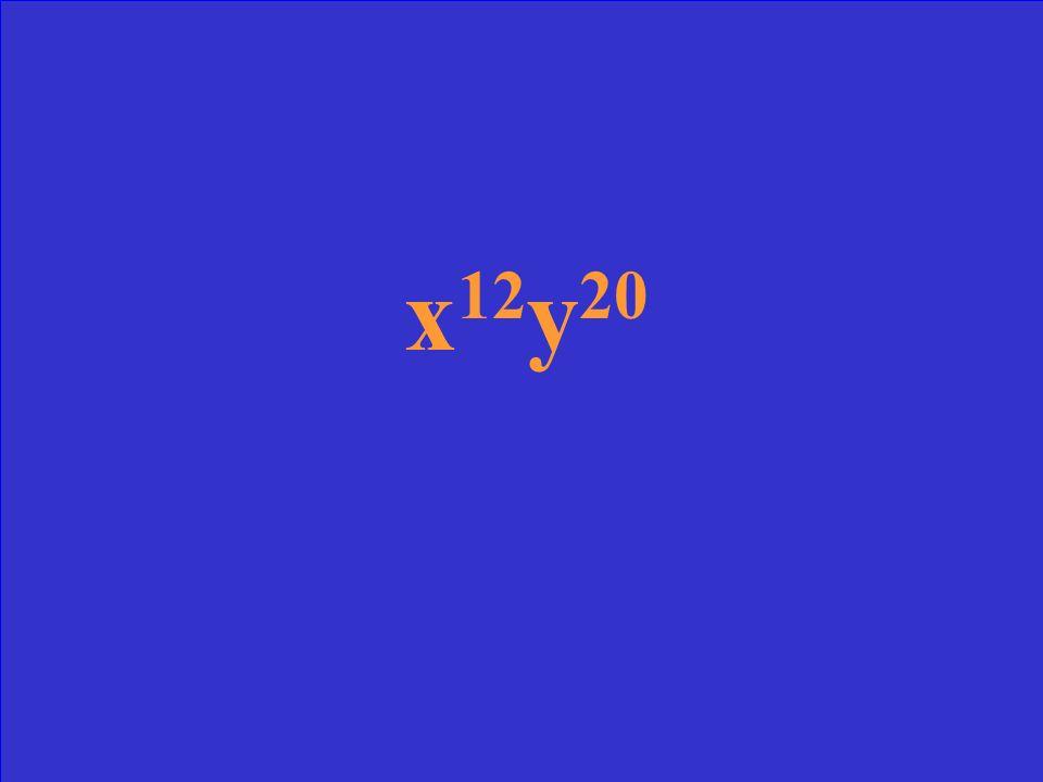 (x 3 y 5 ) 4