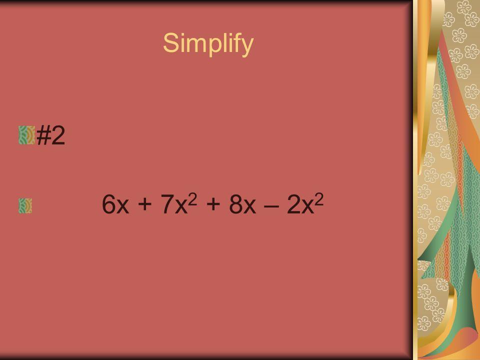 Simplify #1 4x + 5x