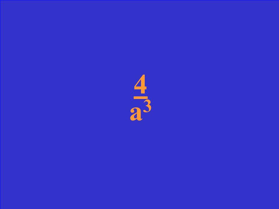 4a -3