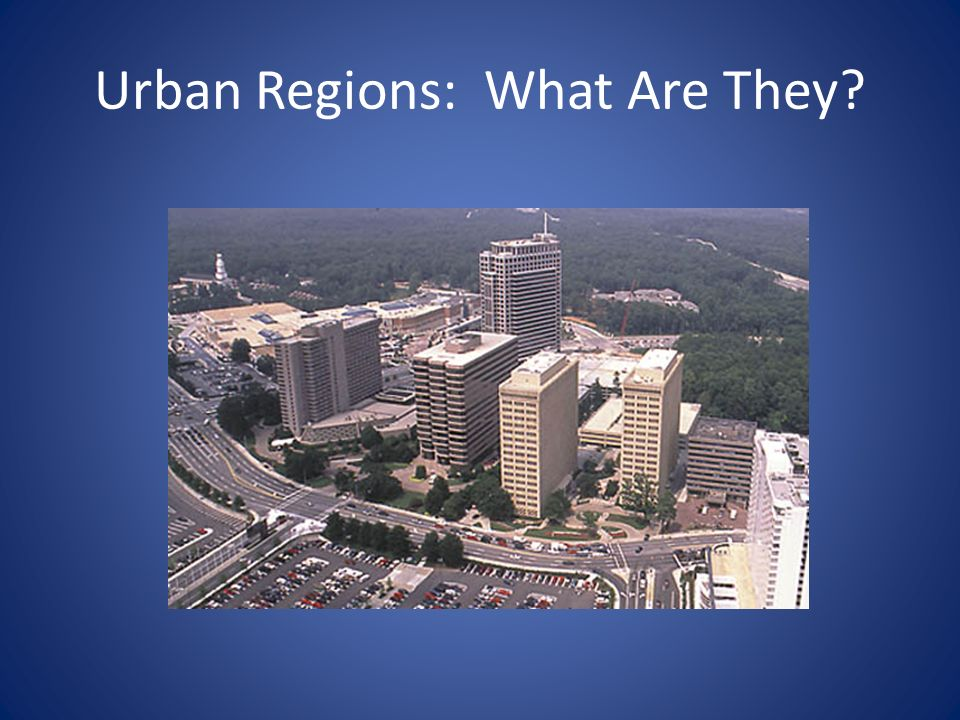 Urban Regions: What Are They