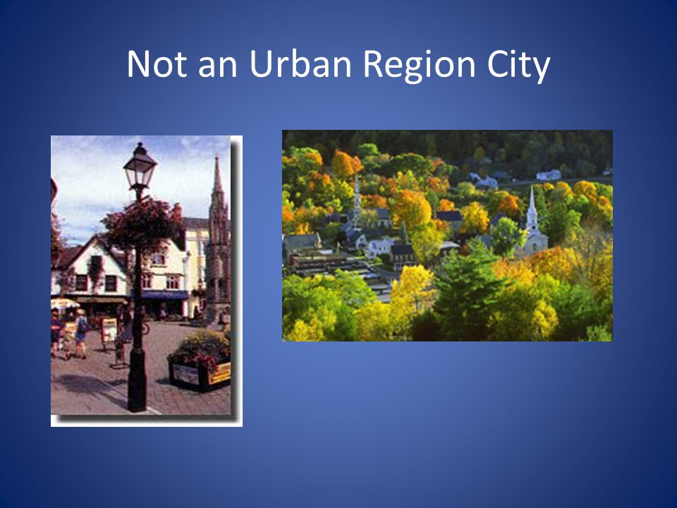 Not an Urban Region City