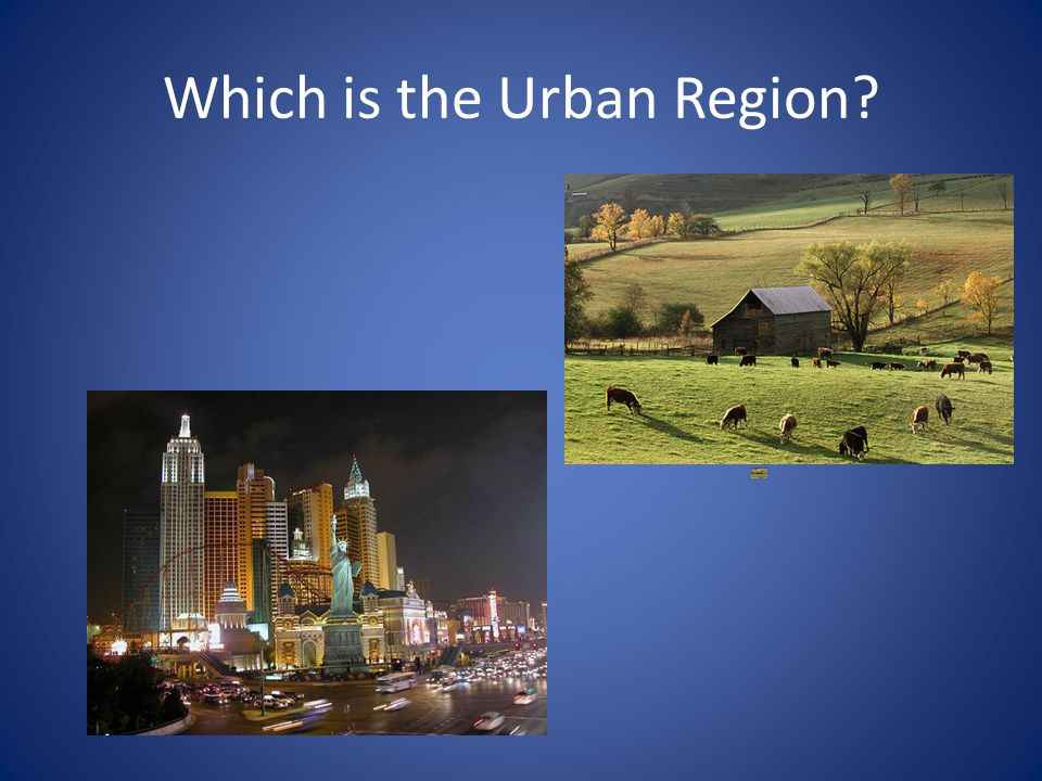 Which is the Urban Region