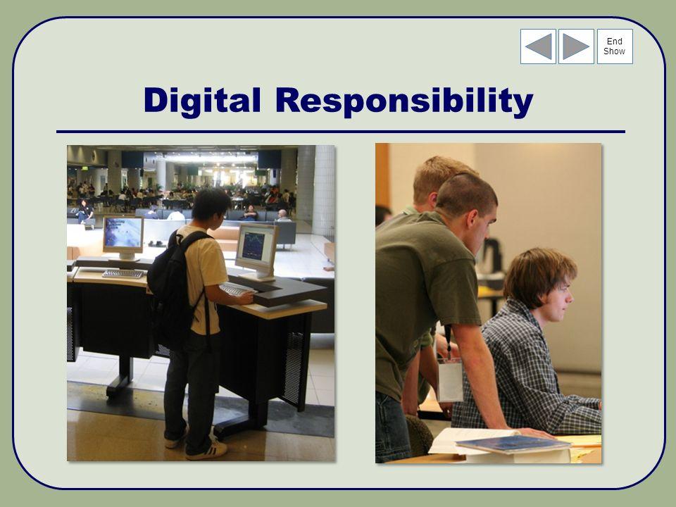 End Show Digital Responsibility