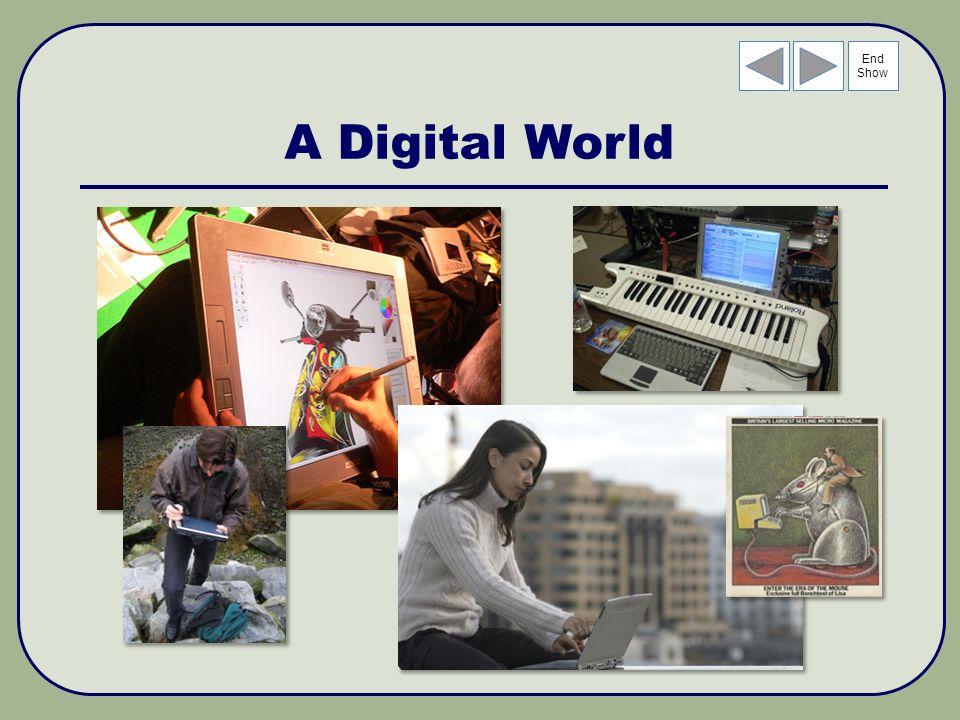 End Show A Digital World