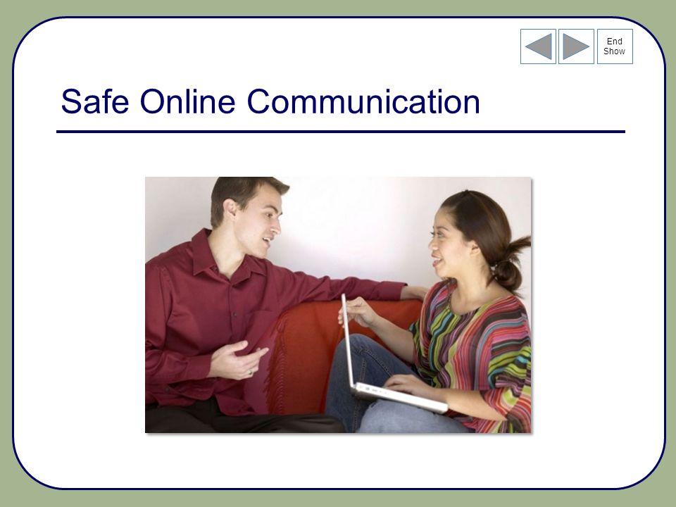 End Show Safe Online Communication