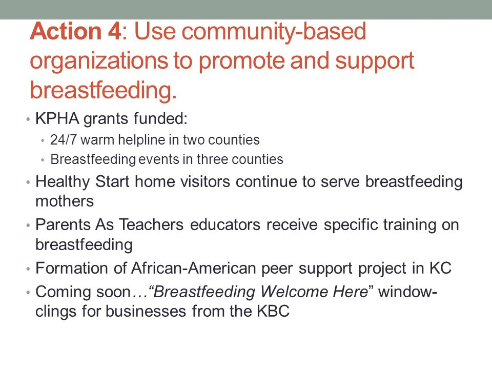 Action 4: Use community-based organizations to promote and support breastfeeding.