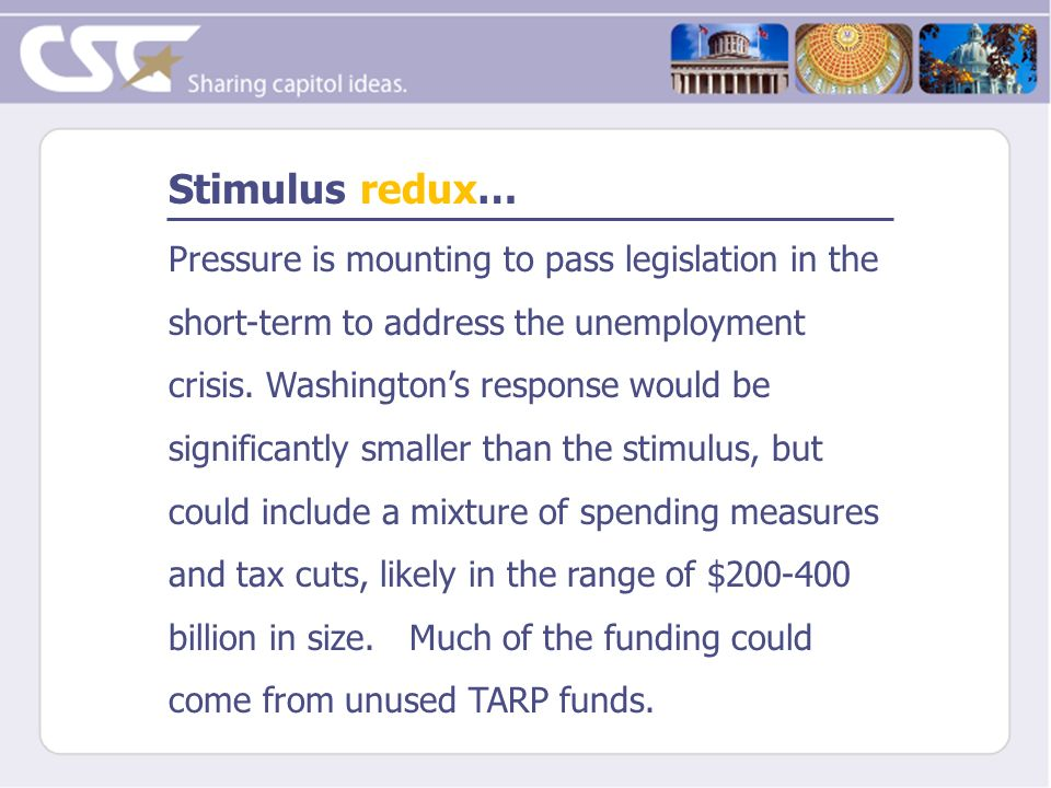 Stimulus redux… Pressure is mounting to pass legislation in the short-term to address the unemployment crisis. Washingtons response would be significa