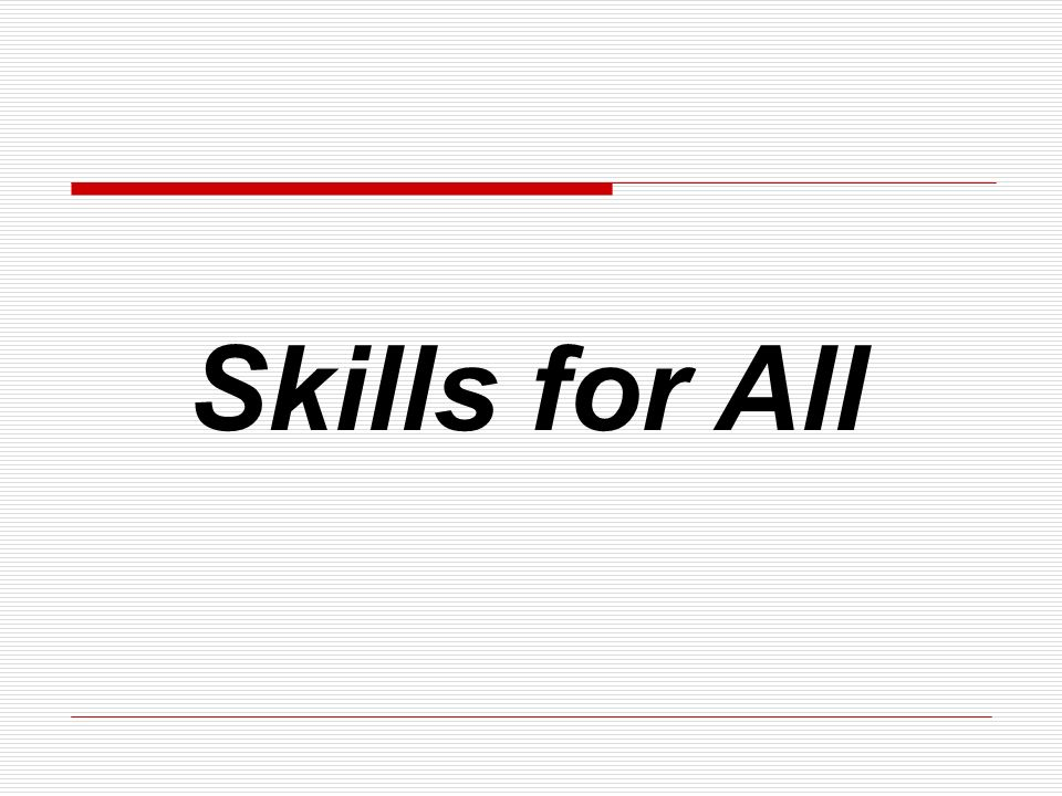 Skills for All