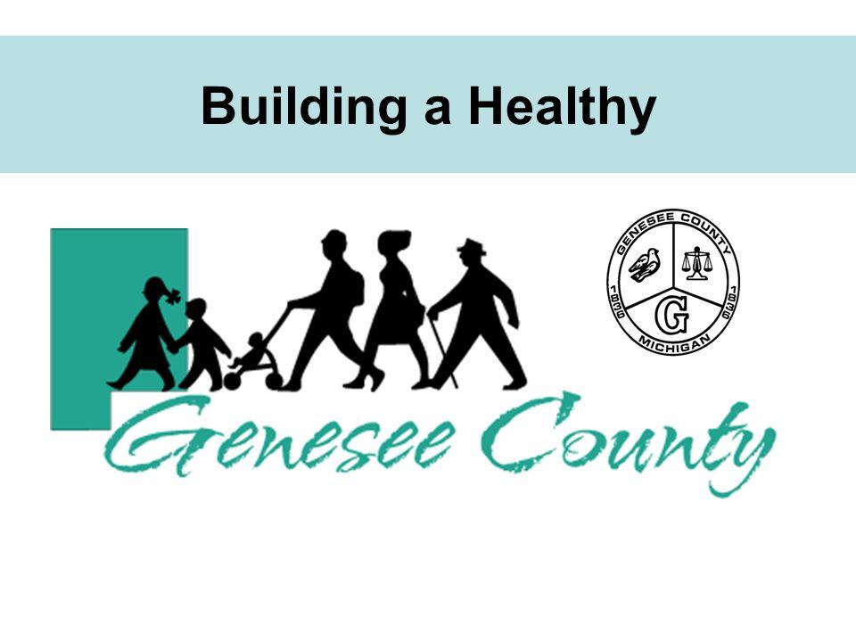 Building a Healthy