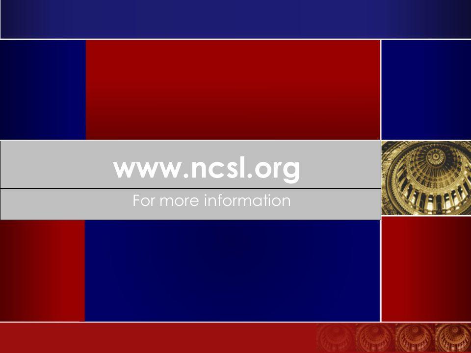 www.ncsl.org For more information