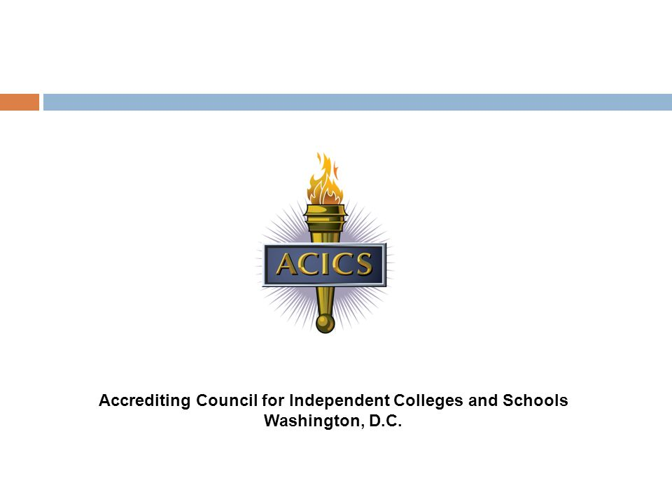 Accrediting Council for Independent Colleges and Schools Washington, D.C.