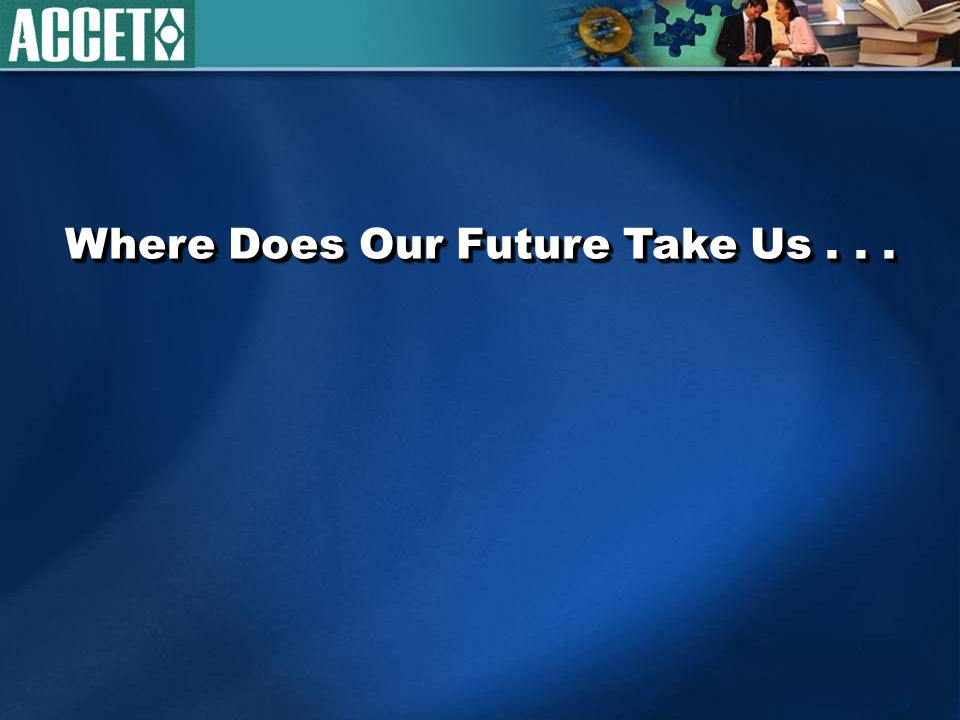 Where Does Our Future Take Us...