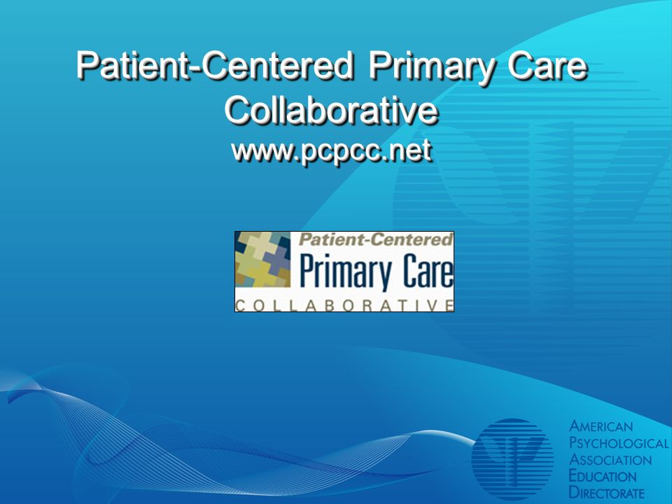 Patient-Centered Primary Care Collaborative www.pcpcc.net