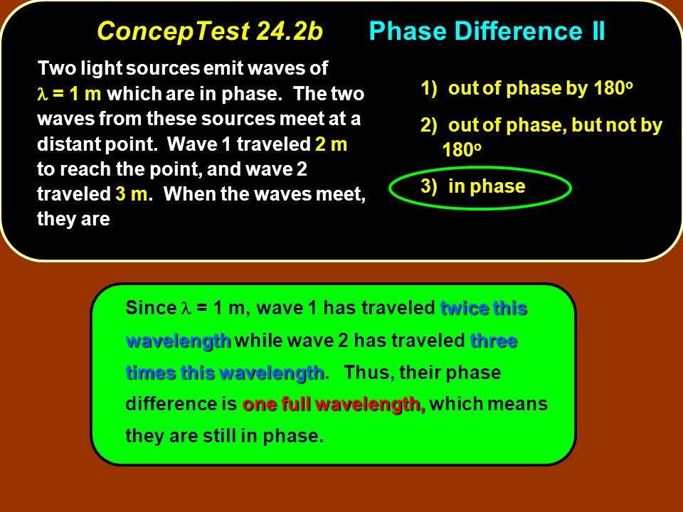 twice this wavelengththree times this wavelength one full wavelength, Since = 1 m, wave 1 has traveled twice this wavelength while wave 2 has traveled