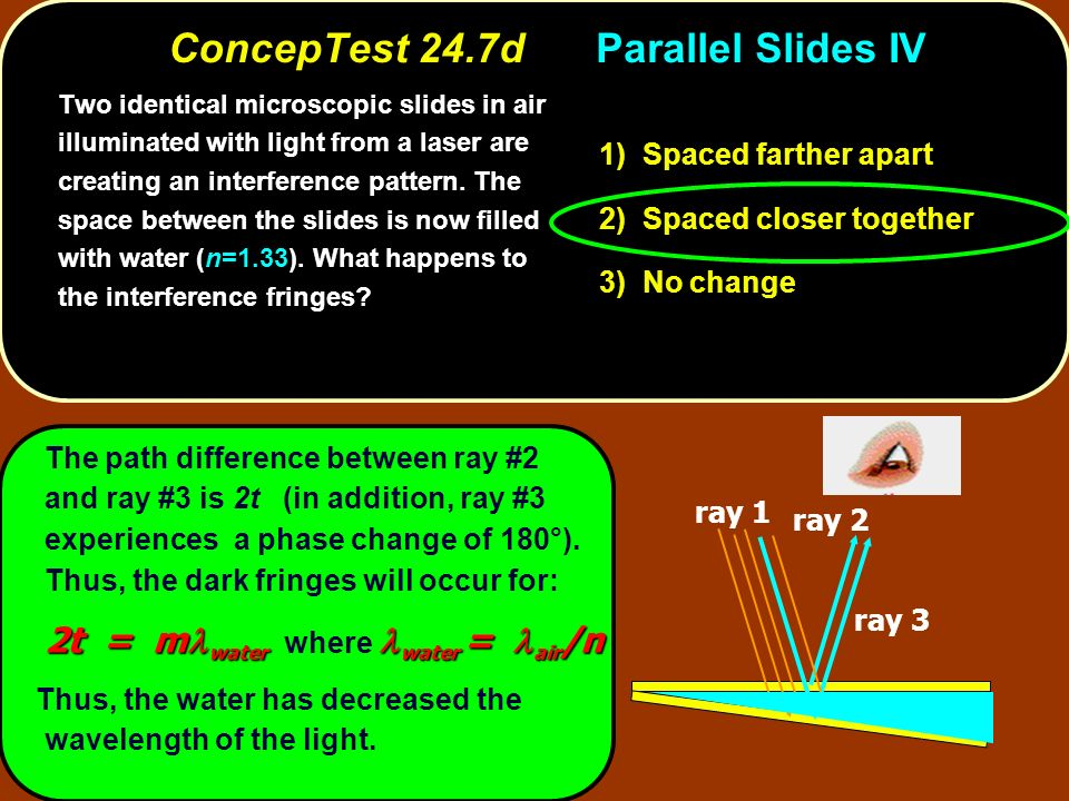The path difference between ray #2 and ray #3 is 2t (in addition, ray #3 experiences a phase change of 180°).