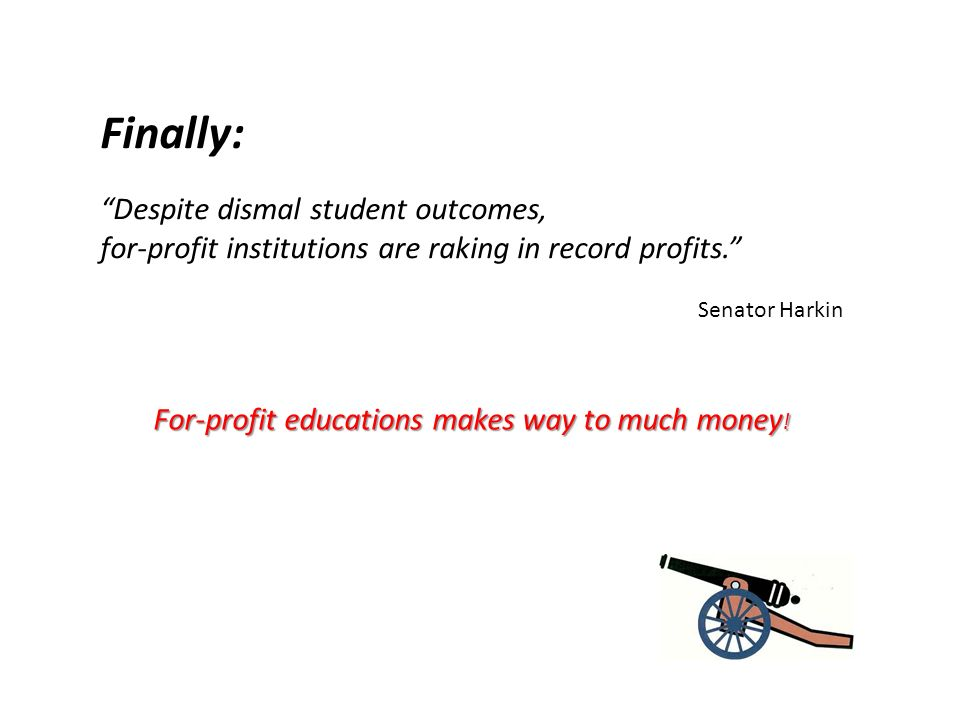 Finally: Despite dismal student outcomes, for-profit institutions are raking in record profits.